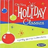 Old Navy Holiday Classics: A Jolly Good Collection