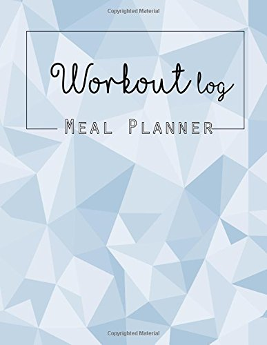 Workout Log:Meal Planner Book:Diet And Exercise Journal: Blue Sky: (meal planner journal and fitness journal Better Every Day)