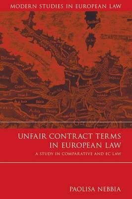 [(Unfair Contract Terms in European Law: A Study in Comparative and EC Law )] [Author: Paolisa Nebbia] [Feb-2007] ebook