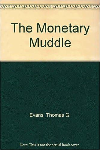 Téléchargement gratuit de livres électroniques en ligne The monetary muddle en français PDF CHM ePub