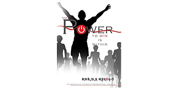 Amazon the power to win is within ebook merika mphogo amazon the power to win is within ebook merika mphogo kindle store fandeluxe PDF