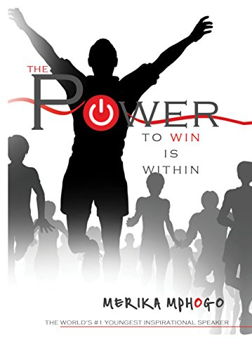 Amazon the power to win is within ebook merika mphogo the power to win is within by mphogo merika fandeluxe PDF
