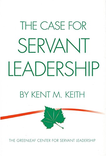 The Case for Servant Leadership