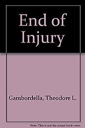 End of injury