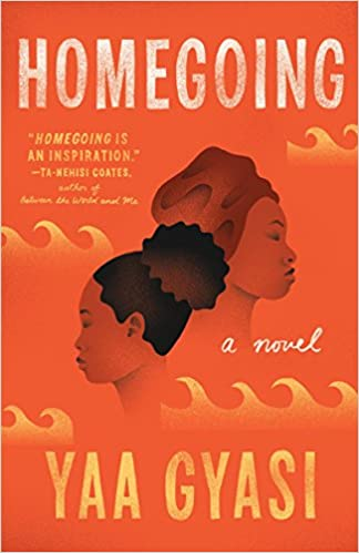 Image result for homegoing yaa gyasi