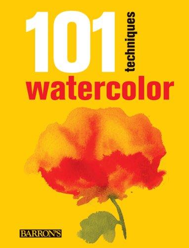 101 Techniques: Watercolor
