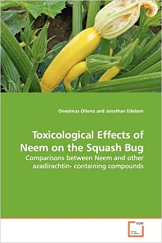 Toxicological Effects of Neem on the Squash Bug