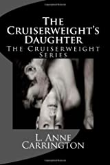 The Cruiserweight's Daughter (The Cruiserweight Series) (Volume 2) Paperback