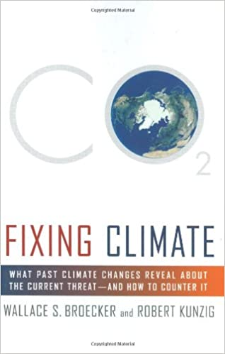 Fixing Climate: What Past Climate Changes Reveal About the ...