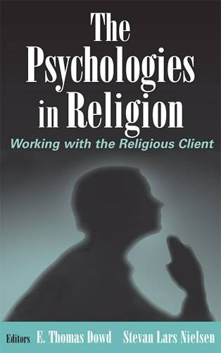 The Psychologies in Religion: Working with the Religious...