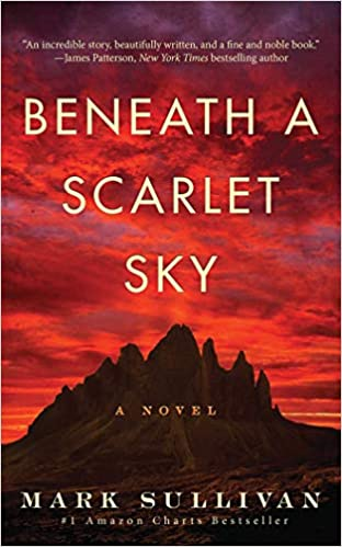Front cover for the book Beneath a Scarlet Sky: A Novel by Mark Sullivan