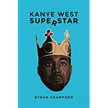 Kanye West Superstar by Byron Crawford (2014-08-14)