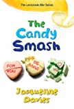 The Candy Smash, Jacqueline Davies, 0544225007