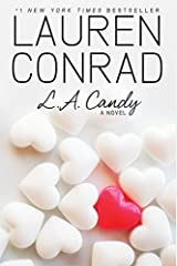L.A. Candy by Lauren Conrad (2009-06-16) Hardcover