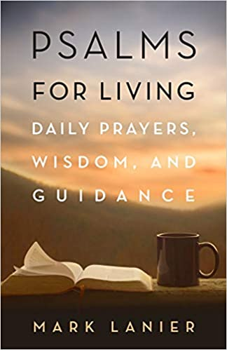 Psalms for Living: Daily Prayers, Wisdom, and Guidance (1845 Books