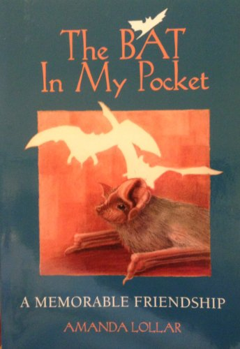 The Bat in My Pocket: A Memorable Friendship