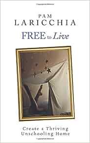Free to Learn by Pam Laricchia · OverDrive (Rakuten ...