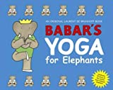img - for Babar's Yoga for Elephants book / textbook / text book