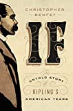 Image of If: The Untold Story of Kipling's American Years