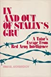 In and Out of Stalin's GRU, Ismail Akhmedov, 0890935467