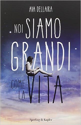 Noi siamo grandi come la vita (Pandora): Amazon.es: Ava ...
