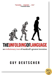 The Unfolding of Language: An Evolutionary Tour of Mankind