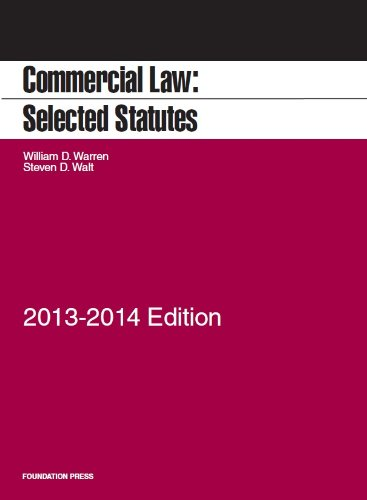 Commercial Law: Selected Statutes, 2013-2014