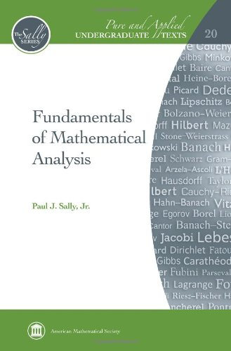 Fundamentals of Mathematical Analysis (Pure and Applied Undergraduate Texts)