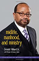 Midlife, Manhood, and Ministry