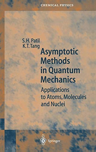Asymptotic Methods in Quantum Mechanics: Application to Atoms, Molecules and Nuclei (Springer Series in Chemical Physics) by Springer