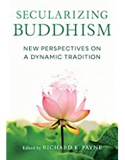 Secularizing Buddhism: New Perspectives on a Dynamic Tradition