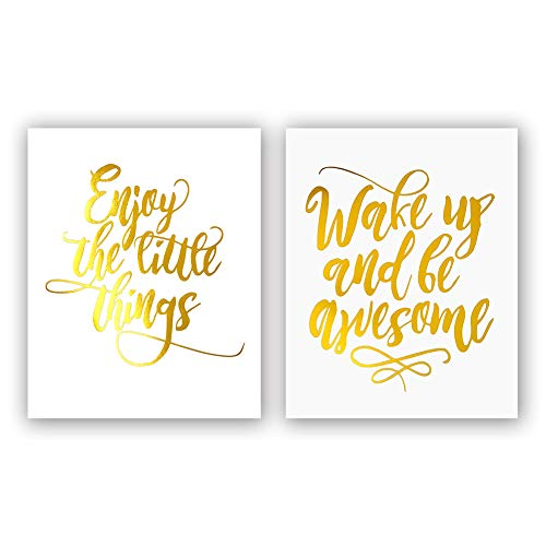 Art Awesome (Sanrx Wake Up and Be Awesome-Enjoy The Little Things Gold Foil Print, Office Classroom Inspirational Quote Cardstock Art Print Poster Motivational Home Wall Art (8 X 10 inch, Set of 2, UNframed))