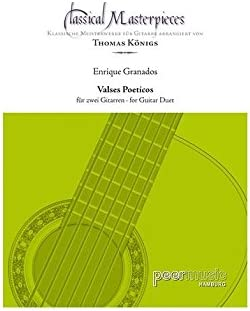 Classical Masterpieces: Enrique Granados – Valses Poeticos ...