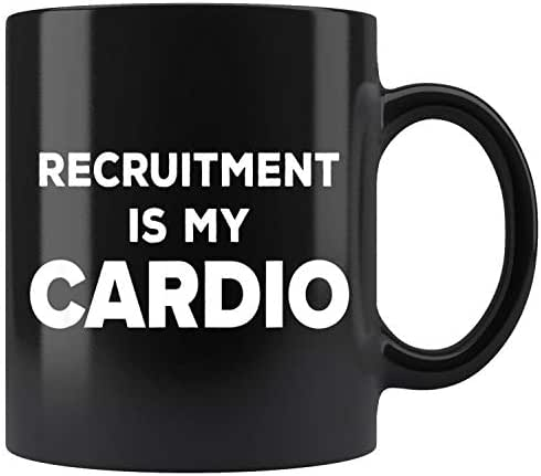 Recruitment Is My Cardio Mug Coffee Mug 11oz Gift Tea Cups 15oz