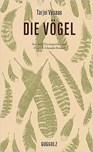 Die Vögel : Vesaas, Tarjei, Hermann, Judith, Schmidt-Henkel, Hinrich:  Amazon.de: Books