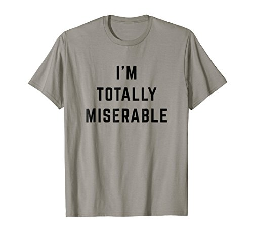 I'm Totally Miserable Lazy Halloween Costume Shirt -