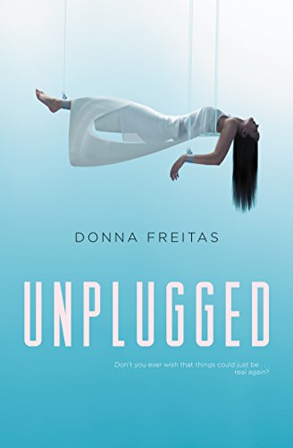 Unplugged by [Freitas, Donna]