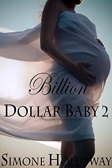 Billion Dollar Baby 2 - Kindle edition by Simone Holloway ...