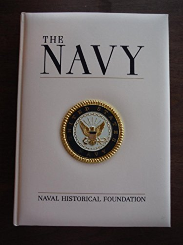- The Navy: by Naval Historical Foundation