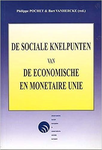 De sociale knelpunten van de Economische en Monetaire Unie: Colloquium van het Observatoire social européen/osservatorio sociale europeo OSE . ... frans ...