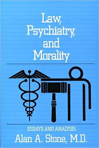 law psychiatry and morality essays and analysis  law psychiatry and morality essays and analysis 1st edition