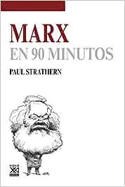 Marx en 90 minutos: 24: Amazon.es: Strathern, Paul, Padilla Villate, José A.: Libros