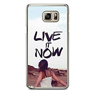 Inspirational Samsung Note 5 Transparent Edge Case - Live it Now