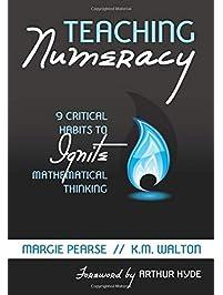 Teaching Numeracy: 9 Critical Habits to Ignite Mathematical Thinking