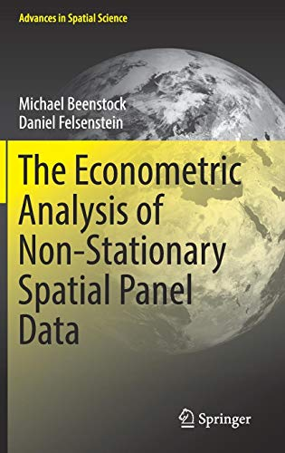 The Econometric Analysis of Non-Stationary Spatial Panel Data (Advances in Spatial Science) ()