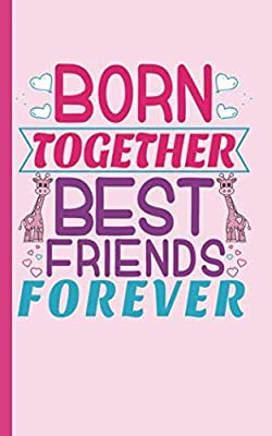 "Twin Girls Best Friends Journal - Notebook: Half Lined Half Blank Page, Twin to Twin Baby Sibling Playtime - Draw and Write Story Note Book, Small 5x8"" (Writing Drawing Kid Gifts Vol 3)"