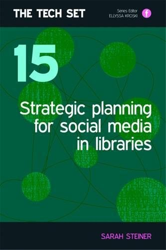 Strategic Planning for Social Media in Libraries (Facet Publications (All Titles as Published)) by Facet Publishing