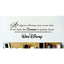 Design with Vinyl Zzz 636 2 Decor Item All Our Dreams Can Come True if We Have The Courage to Pursue Them Walt Disney Quote Wall Sticker Decal, 16-Inch x 24-Inch, Black