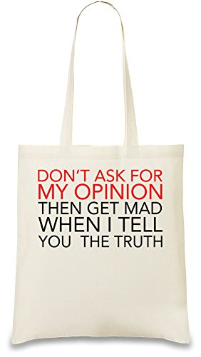 Don't Ask Me For Opinion Slogan Custom Printed Tote Bag| 100% Soft Cotton| Natural Color & Eco-Friendly| Unique, Re-Usable & Stylish Handbag For Every Day Use| Custom Shoulder Bags By (Tnr Color)