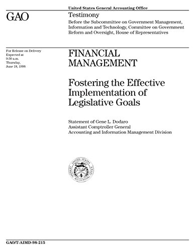 Financial Management: Fostering the Effective Implementation of Legislative Goals
